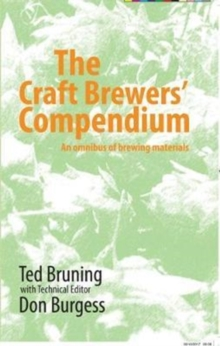 The Craft Brewers' Compendium : An omnibus of brewing materials, Paperback / softback Book