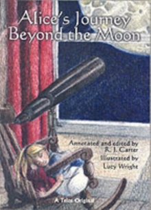 Alice's Journey Beyond the Moon, Paperback Book