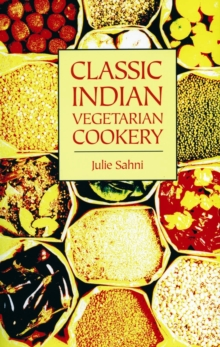 Classic Indian Vegetarian Cookery, Paperback Book