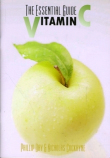 The Essential Guide to Vitamin C, Paperback / softback Book