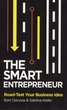 The Smart Entrepreneur : How to Build for Your Business, Paperback / softback Book