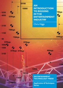 An Introduction to Rigging in the Entertainment Industry, Paperback / softback Book