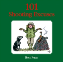 101 Shooting Excuses, Hardback Book