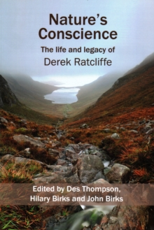 Nature's Conscience : The Life and Legacy of Derek Ratcliffe, Paperback Book