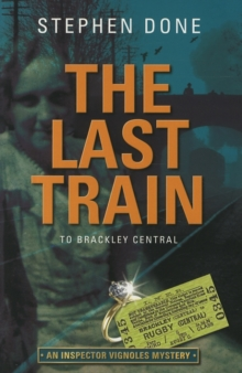 The Last Train to Brackley Central, Paperback Book