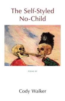 Self-Styled No-Child, Paperback Book