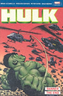 Incredible Hulk: Banner & the End : Incredible Hulk: Banner & The End Banner and the End, Paperback Book