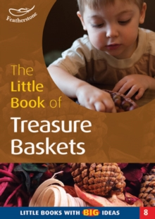 The Little Book of Treasure Baskets : Little Books with Big Ideas, Paperback / softback Book