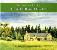 The Keeper and His Lad : Poems of Another Age, Paperback Book