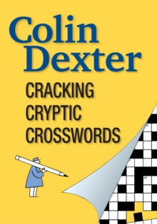 Cracking Cryptic Crosswords, Paperback / softback Book