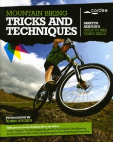 Mountain Biking Tricks and Techniques, Paperback Book