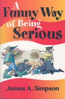 A Funny Way of Being Serious, Paperback Book