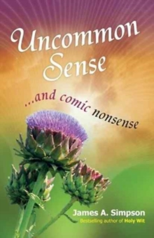 Uncommon Sense : ... And Comic Nonsense, Paperback Book