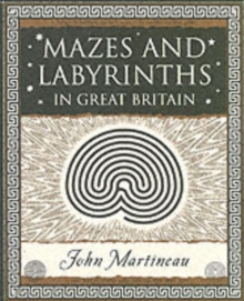 Mazes and Labyrinths : In Great Britain, Paperback / softback Book