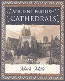 Ancient English Cathedrals, Paperback / softback Book