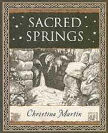 Sacred Springs - Holy Wells in Great Britain, Paperback / softback Book