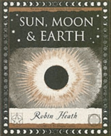 Sun, Moon and Earth, Paperback Book
