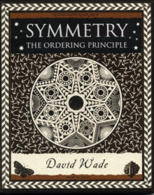 Symmetry : The Ordering Principle, Paperback / softback Book