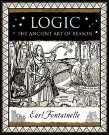 Logic : The Ancient Art of Reason, Paperback / softback Book