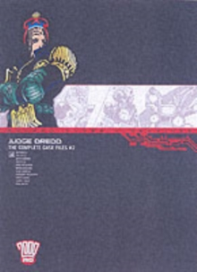 Judge Dredd : Complete Case Files v. 2, Paperback Book