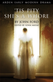 Tis Pity She's A Whore, Paperback / softback Book