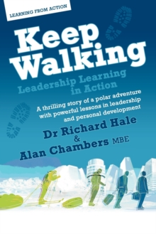 Keep Walking - Leadership Learning in Action, Paperback Book
