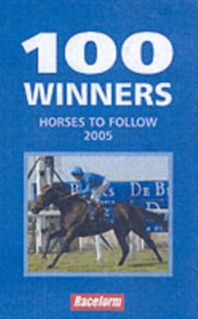 100 Winners : Horses to Follow, Paperback Book