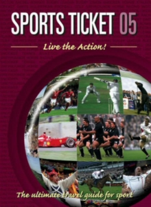 Sports Ticket : Live the Action!, Paperback Book