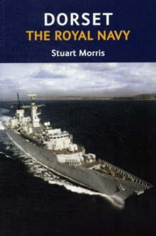 Dorset, The Royal Navy, Paperback Book