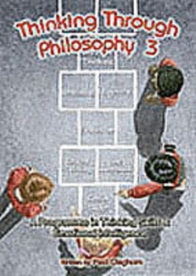 Thinking Through Philosophy : Bk.3, Spiral bound Book