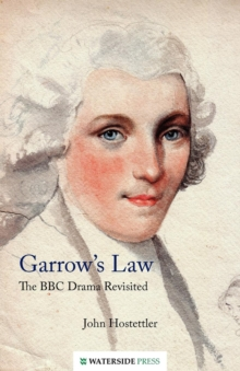 Garrow's Law : The BBC Drama Revisited, Paperback / softback Book