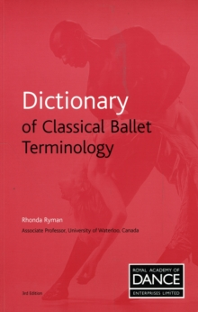 Dictionary of Classical Ballet Terminology, Paperback / softback Book