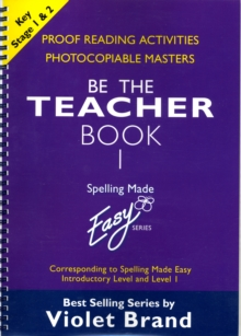 "Spelling Made Easy: be the Teacher : Corresponding to ""Spelling Made Easy"" Introductory Level and Level 1 Proofreading Activities, Photocopiable Masters Book 1, Paperback Book"