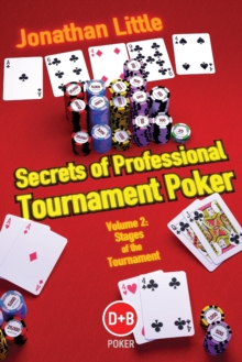 Secrets of Professional Tournament Poker : v. 2, Paperback Book