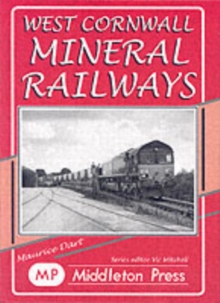 West Cornwall Mineral Railways, Hardback Book