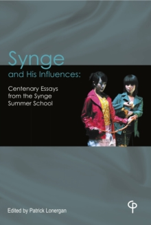 Synge and His Influences : Centenary Essays from the Synge Summer School, EPUB eBook