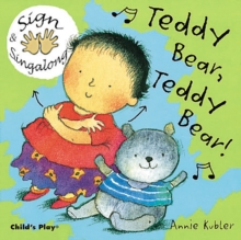 Teddy Bear, Teddy Bear! : BSL (British Sign Language), Board book Book