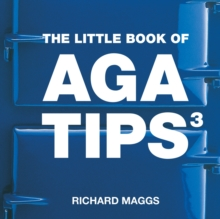 The Little Book of Aga Tips : v. 3, Paperback Book