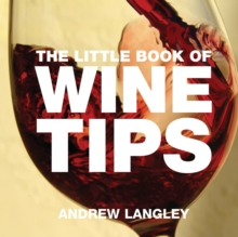The Little Book of Wine Tips, Paperback Book