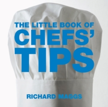 The Little Book of Chefs' Tips, Paperback / softback Book