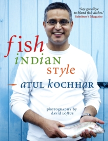 Fish, Indian Style : 100 Simple Spicy Recipes, Hardback Book
