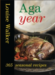 Aga Year : 365 Seasonal Recipes, Hardback Book