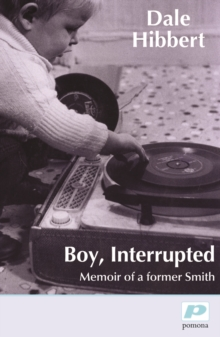 Boy, Interrupted : Memoir of a Former Smith, Paperback / softback Book