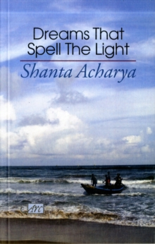 Dreams That Spell the Light, Paperback Book