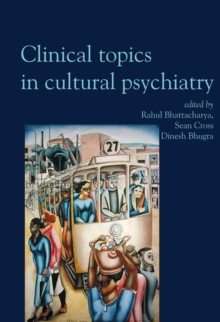 Clinical Topics in : Clinical Topics in Cultural Psychiatry, Paperback / softback Book
