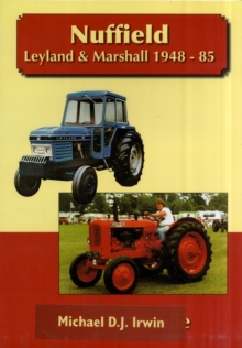 Nuffield, Leyland and Marshall 1948 - 85, Paperback Book