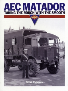 AEC Matador : Taking the Rough with the Smooth, Paperback Book