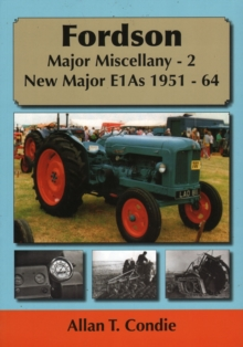 Fordson Major Miscellany - 2 New Major E1AS 1951-64 : 2, Paperback Book