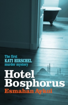 Hotel Bosphorus, Hardback Book