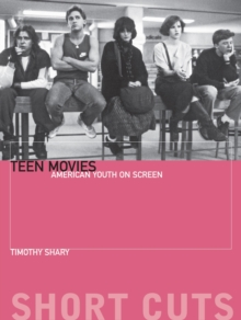 Teen Movies - American Youth on Screen, Paperback Book